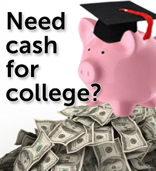Get cash for college